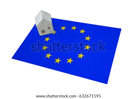 Small house on a flag - Living or migrating to the European Union #632671595