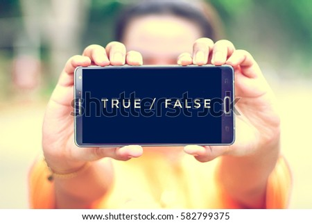 smart phone display true or false on screen
