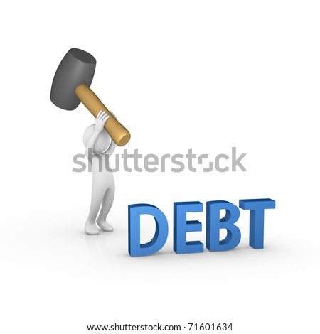 Smashing the word DEBT with a big rubber mallet