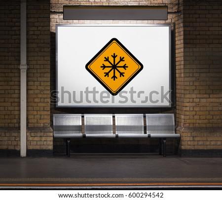 Snow Flake Cold Warning Sign #600294542
