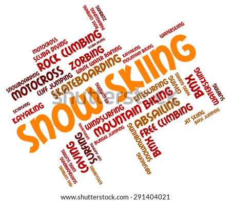 Snow Skiing Representing Winter Sport And Skier
