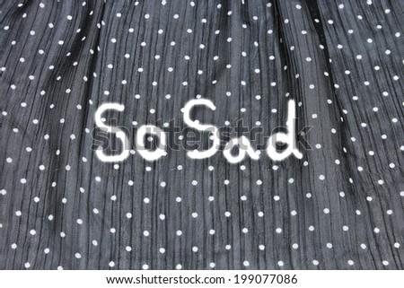 so sad, black background