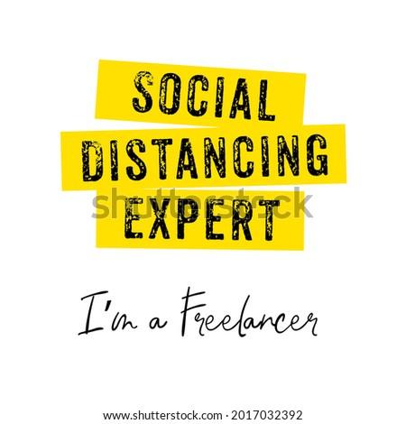 Social Distancing Expert I m Freelancer Virus Quarantine Photo stock ©