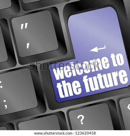 Social media key with welcome to the future text on laptop keyboard, raster