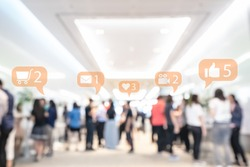 Social media or social network notification with abstract blurred event exhibition or business convention show, Big data and digital networking concept