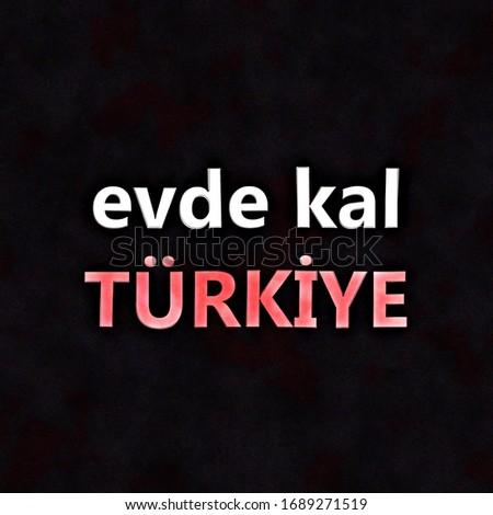 Social media post for Evde Kal Türkiye is a Turkish for Stay at home Stok fotoğraf ©