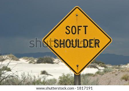 Soft Shoulder Road Sign In Desert Stock Photo 1817191 ...