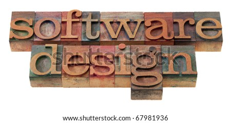 software design  words in vintage wooden letterpress printing blocks, stained by color inks, isolated on white