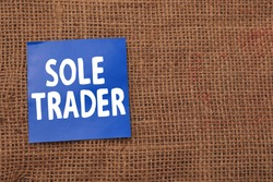 Sole Trader, text words typography written on paper against wooden background, life and business motivational inspirational concept