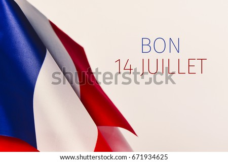 some french flags and the text text bon 14 juillet, happy 14 july, the national day of France written in French, against an off-white background
