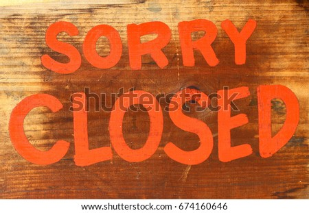 Sorry Closed for Business #674160646