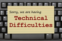 Sorry we are having Technical Difficulties message on a black keyboard