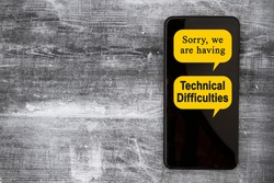 Sorry we are having Technical Difficulties message on a black mobile phone