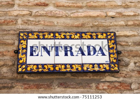 Spanish entrance sign in the town of Toledo