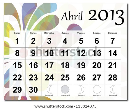 Spanish version of April 2013 calendar. Beautiful and colorful design over white. Vector version is in my portfolio.  Calendario de Abril de 2013
