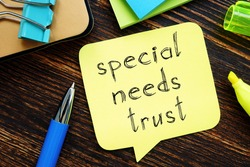 Special needs trust is shown on the photo using the text
