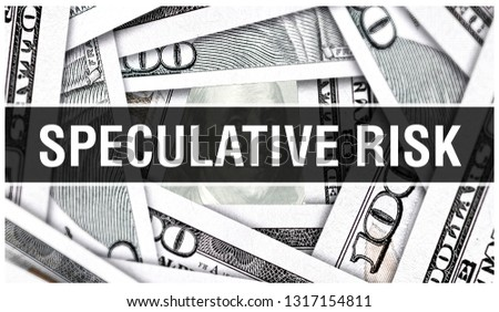 Speculative Risk Closeup Concept. American Dollars Cash Money,3D rendering. Speculative Risk at Dollar Banknote. Speculate Financial USA money banknote and commercial money investment profit concept