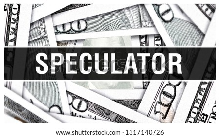 Speculator Closeup Concept. American Dollars Cash Money,3D rendering. Speculator at Dollar Banknote. Speculation Financial USA money banknote and commercial money investment concept Speculative