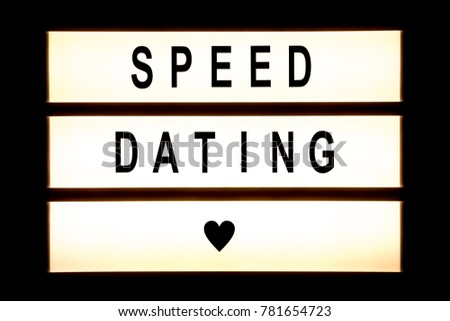 Speed dating hanging light box sign board.