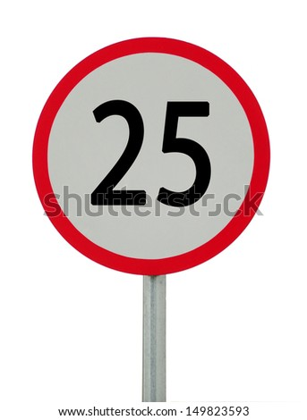 speed limit sign 25 on white background.