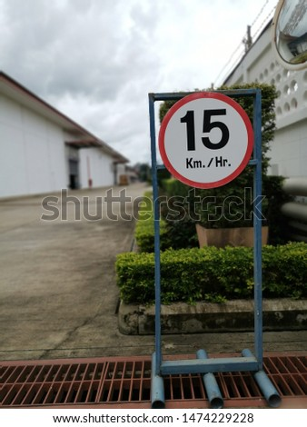 Speed limitation sign, safety sign, factory sign, factory law, speed information