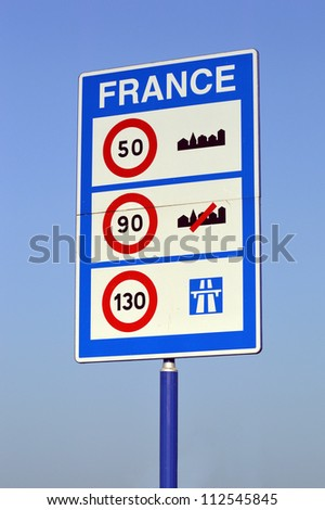 Speed limits in France - Sign of Speed limits at the French border