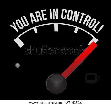 speedometer with the words You're in Control illustration design