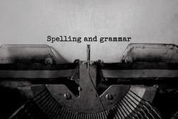 Spelling and grammar typed words on a Vintage Typewriter.