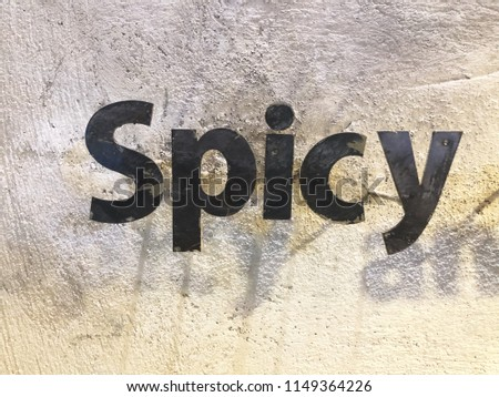 Spicy . Words in the wild. Words on the wall. #1149364226