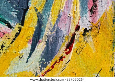 Spring Festival. Multicolored texture painting. Abstract art background. Acrylic on canvas. Rough brushstrokes of paint.