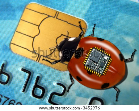 Spy bug takes data from the chip plastic credit card.