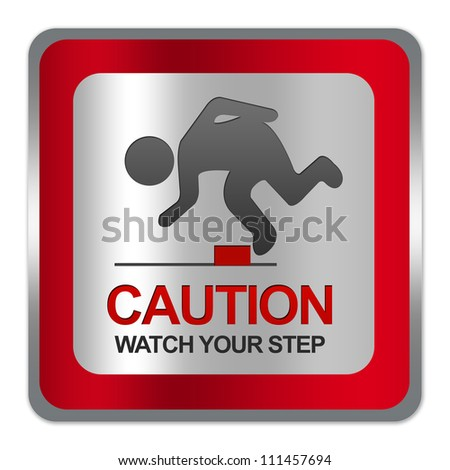 Square Silver Metallic With Red Border Plate For Caution Watch Your Step Sign Isolate on White Background