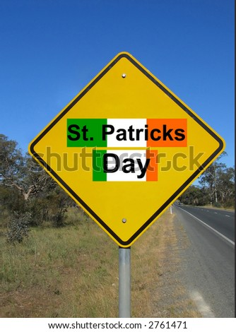 St. Patrick's day ahead. Funny road sign