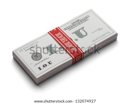 Stack Of I.O.U's as paper currency with a money band that says Debt on it. Isolated on a white background.