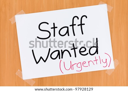 Staff Wanted Urgently Sign on Door