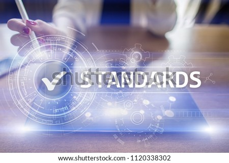 Standards compliant check, Quality assurance and control. Business and technology concept. Stock photo ©