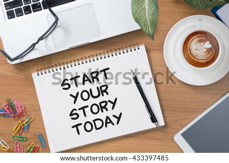 Start Your Story Today Tablet with blank black screen and coffee cup #433397485