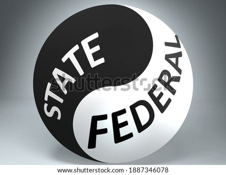 State and federal in balance - pictured as words State, federal and yin yang symbol, to show harmony between State and federal, 3d illustration Photo stock ©