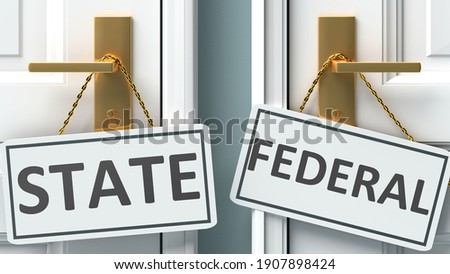 State or federal as a choice in life - pictured as words State, federal on doors to show that State and federal are different options to choose from, 3d illustration Сток-фото ©