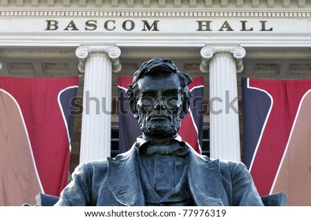 Statue of Abraham Lincoln in front of Bascom Hall at Wisconsin University