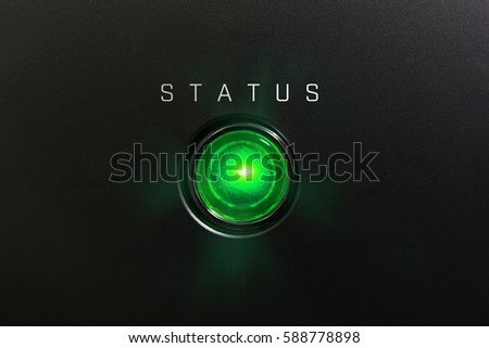 """Status indicator or lamp. Green glowing warning lamp or button black panel with the words, """"STATUS"""" #588778898"""