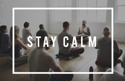 Stay Calm Positive Life Attitude Motivation