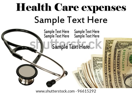 Stethoscope and money - Health Care concept
