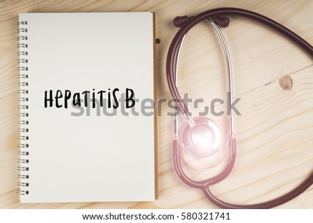 Stethoscope with Hepatitis B words on notebook as medical concept.