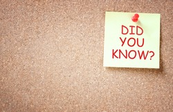 sticky note pinned to corkboard with the phrase did you know?