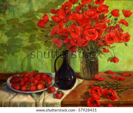 Still life with poppies and strawberries. oil on canvas.