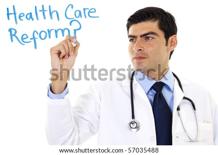 Stock image of doctor writing Health Care Reform? over white background