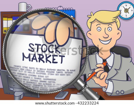 Stock Market. Officeman Welcomes in Office and Shows through Magnifier Concept on Paper. Colored Doodle Illustration.