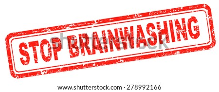 stop brainwashing children and other people no indoctrination or manipulation free rational creative thinking no dogmas or doctrine from religion have you own opinion