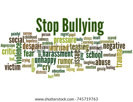 Stop bullying, word cloud concept on white background.